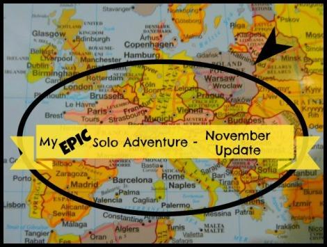 My Epic Solo Adventure November Update